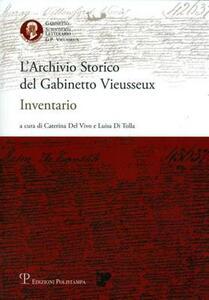 L' archivio storico del gabinetto Vieussex. Inventario