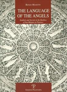 The language of the angels. Symbols and secrets in the basilica of San Miniato in Florence