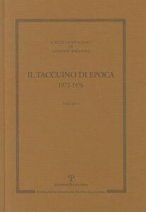 Scritti giornalistici. Vol. 6: Il taccuino di Epoca 1972-1976.