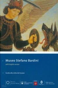 Museo Stefano Bardini. Guida alla visita del museo