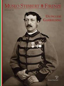 Museo Stibbert. Firenze. Ediz. italiana e inglese. Vol. 14: Un inglese garibaldino..pdf