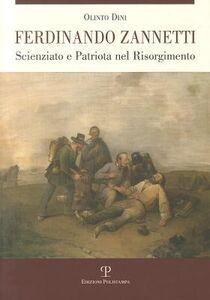 Ferdinando Zannetti. Scienziato e patriota nel Risorgimento