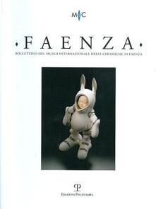 Voluntariadobaleares2014.es Faenza. Bollettino del museo internazionale delle ceramiche in Faenza (2011) Image