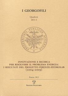 Winniearcher.com Innovazione e ricerca per risolvere il problema energia. I risultati del progetto Firenze-Hydrolab (2004-2009) Image