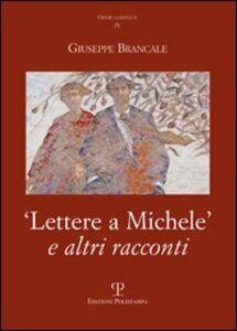 Lettere a Michele e altri racconti