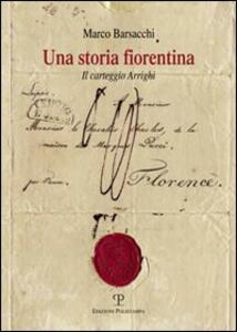 Una storia fiorentina. Il carteggio Arrighi