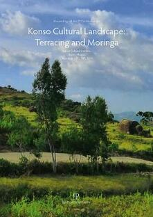 Filmarelalterita.it Proceedings of the 2th Conference on Konso Cultural Landscape Terracing & Moringa. Italian cultural institute (Addis Ababa, 13-14 dicembre 2011) Image