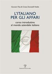 L'italiano per gli affari. Corso introduttivo al mondo aziendale italiano