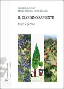 Il giardino sapiente. Modi e forme