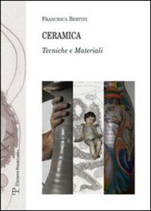 Ceramica. Tecniche e materiali