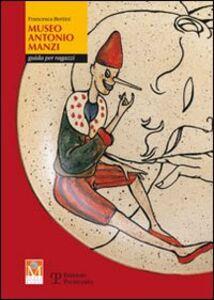 Museo Antonio Manzi. Guida per ragazzi