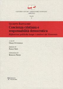 Coscienza cristiana e responsabilità democratica. Riflessioni politiche lungo i sentieri del Novecento