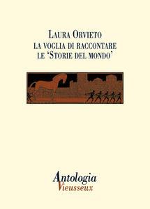 Antologia Vieusseux (2012) vol. 53-54. Laura Orvieto: la voglia di raccontare le Storie del mondo