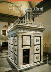 Comunicare con Leon Battista Alberti. Il nuovo collegamento tra il museo Marino Marini e la cappella del Santo Sepolcro