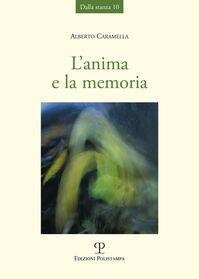 L' anima e la memoria