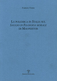 La polemica in Italia sul saggio di filosofia morale di Maupertius