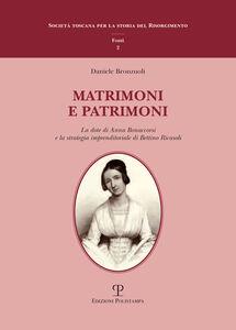 Matrimoni e patrimoni. La dote di Anna Bonaccorsi e la strategia imprenditoriale di Bettino Ricasoli