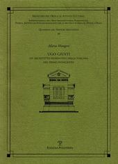 Ugo Giusti. Un architetto fiorentino nella Toscana del primo Novecento