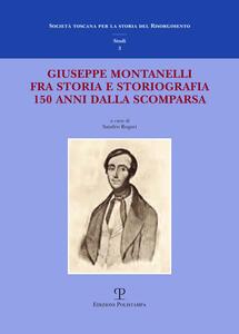 Giuseppe Montanelli fra storia e storiografia a 150 anni dalla scomparsa