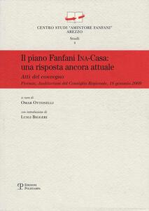 Il piano Fanfani Ina-Casa. Una proposta ancora attuale. Atti del Convegno (Firenze, 2009)