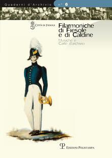 Criticalwinenotav.it Filarmoniche di Fiesole e di Caldine. Musiche e carte d'archivio Image