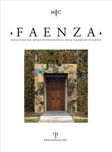 Tegliowinterrun.it Faenza. Bollettino del museo internazionale delle ceramiche in Faenza (2013). Vol. 2 Image