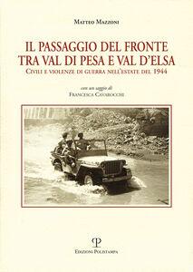 Il passagio del fronte tra Val di Pesa e Val d'Elsa. Civili e violenze di guerra nell'estate del 1944