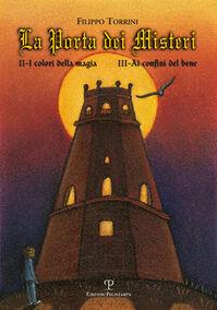 La porta dei misteri. Vol. 2-3: I colori della magia-Ai confini del bene