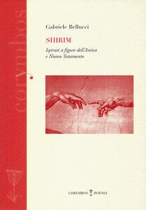 Shirim. Ispirati a figure dell'antico e nuovo Testamento