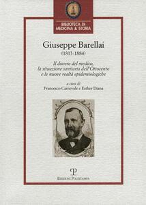 Giuseppe Barellai (1813-1884). Il dovere del medico, la situazione sanitaria dell'Ottocento e le nuove realtà epidemiologiche