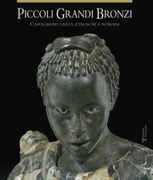 Winniearcher.com Piccoli grandi bronzi. Capolavori greci, etruschi e romani. Ediz. illustrata Image