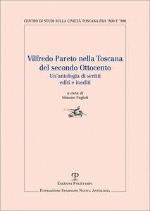Vilfredo Pareto nella Toscana del secondo Ottocento. Un'antologia di scritti editi e inediti