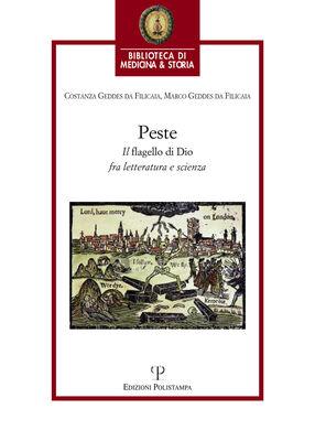 La peste. Il «flagello di Dio» fra letteratura e scienza
