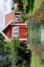 Bellezza per tutti. Giardini e orti urbani in Svezia