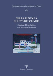 Foto Cover di Nella punta là in alto dei Climiti. Studi per Elena Salibra con nove poesie inedite, Libro di  edito da Polistampa