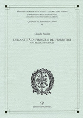 Della città di Firenze e dei fiorentini. Una piccola antologia