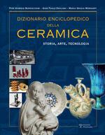 Dizionario enciclopedico della ceramica. Storia, arte, tecnologia. Ediz. illustrata. Vol. 2: DEFGHIJK.