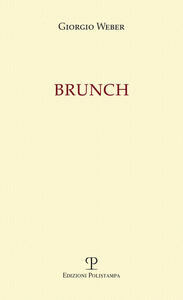 Brunch. Invito alla lettura di Mario Graziano Parri