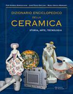 Dizionario enciclopedico della ceramica. Storia, arte, tecnologia. Vol. 3: LMNOP.