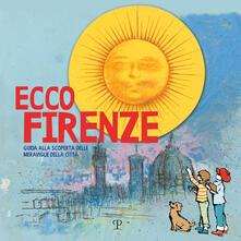 Ecco Firenze. Guida alla scoperta delle meraviglie della città.pdf