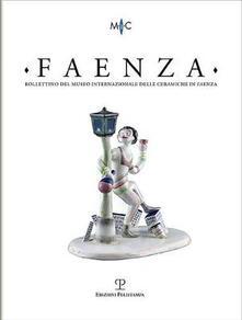Antondemarirreguera.es Faenza. Bollettino del museo internazionale delle ceramiche in Faenza (2018). Vol. 1 Image