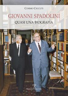 Giovanni Spadolini. Quasi una biografia.pdf