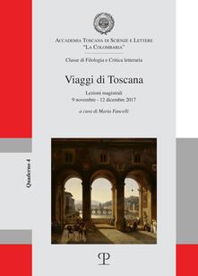 Equilibrifestival.it Viaggi di Toscana. Lezioni magistrali (9 novembre-12 dicembre 2017) Image