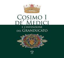 Cosimo I de Medici e linvenzione del granducato.pdf