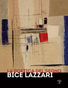 Listadelpopolo.it La poetica del segno. Bice Lazzari. Catalogo della mostra (Firenze, 25 ottobre 2019-13 febbraio 2020) Image