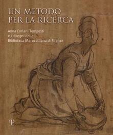 Nordestcaffeisola.it Un metodo per la ricerca. Anna Forlani Tempesti e i disegni della Biblioteca Marucelliana di Firenze. Ediz. illustrata Image