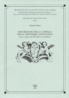 Descrizione della cappella della SS. Annunziata nella chiesa dei PP. Serviti di Firenze.pdf