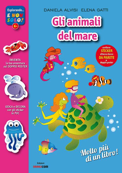 Animali mare oceano. Con adesivi. Con poster