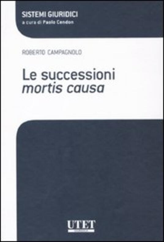 Le successioni mortis causa - Roberto Campagnolo - copertina
