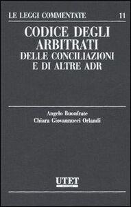 Codice degli arbitrati, delle conciliazioni e di altre adr